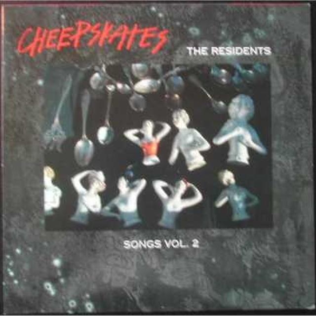 Cheepskates SONGS 2: RESIDENTS Vinyl Record