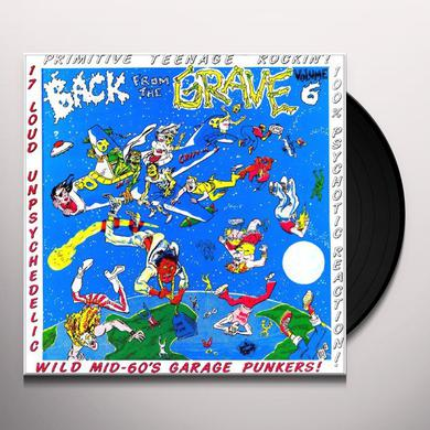 BACK FROM THE GRAVE 6 / VARIOUS Vinyl Record