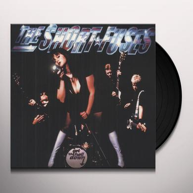 Short Fuses GET THE HELL DOWN Vinyl Record