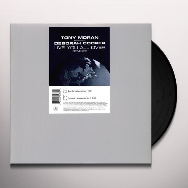 Tony Presents Deborah Cooper Moran LIVE YOU ALL OVER: REMIXES Vinyl Record