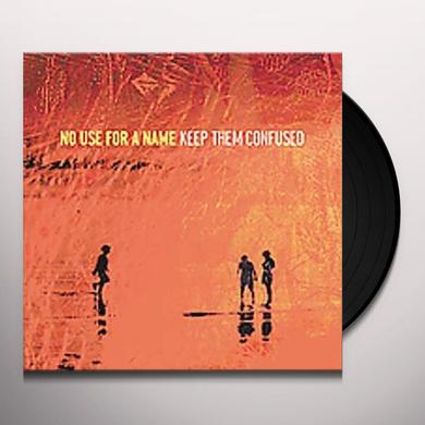 No Use For A Name KEEP THEM CONFUSED Vinyl Record