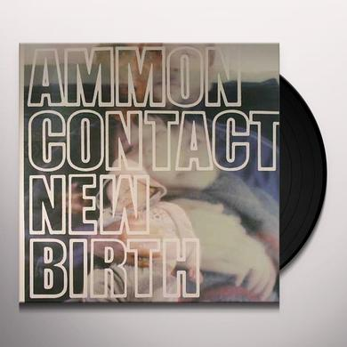 Ammon Contact NEW BIRTH Vinyl Record