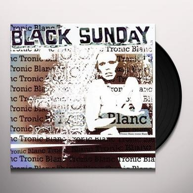 Black Sunday TRONIC BLANC Vinyl Record