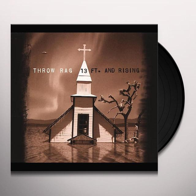 Throw Rag 13 FT & RISING Vinyl Record