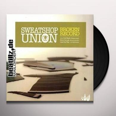 Sweatshop Union BROKEN RECORDS Vinyl Record