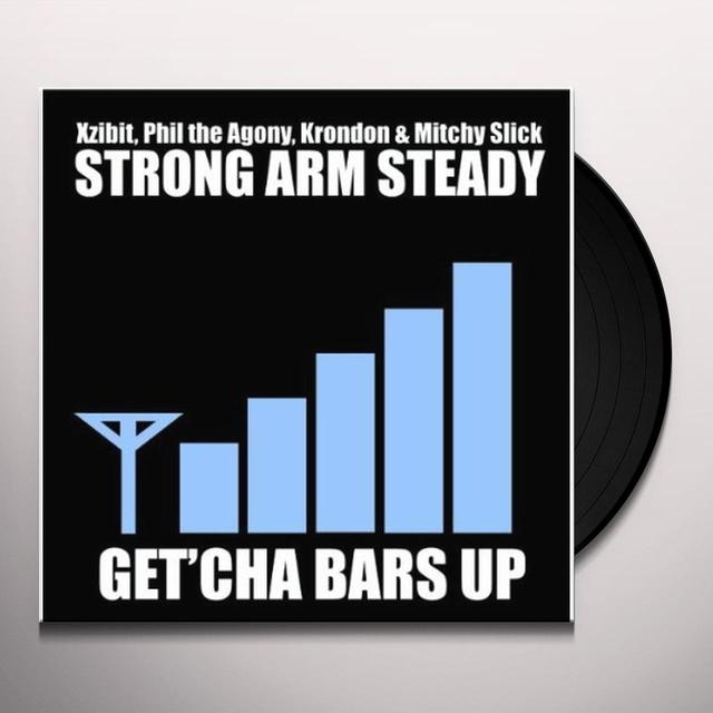 Strong Arm Steady GET YOUR BARS UP Vinyl Record