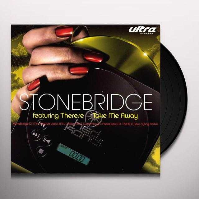 Stonebridge TAKE ME AWAY Vinyl Record