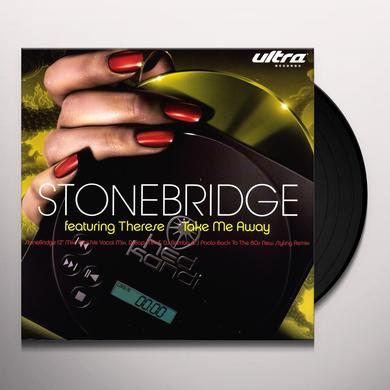 Stonebridge TAKE ME AWAY Vinyl Record