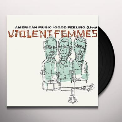 Violent Femmes AMERICAN MUSIC / GOOD FEELING: LIVE Vinyl Record - Limited Edition