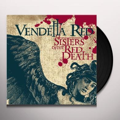 Vendetta Red SISTERS OF THE RED DEATH (BONUS TRACK) Vinyl Record