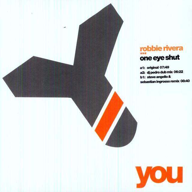 Robbie Rivera ONE EYE SHUT Vinyl Record