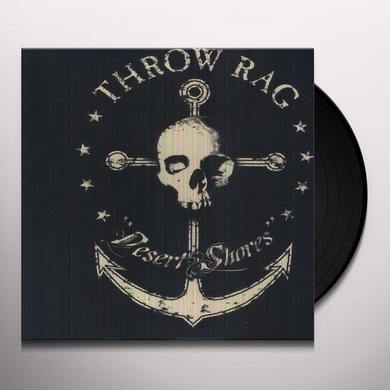 Throw Rag DESERT SHORES Vinyl Record
