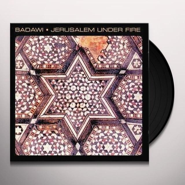 Badawi JERUSALEM UNDER FIRE Vinyl Record