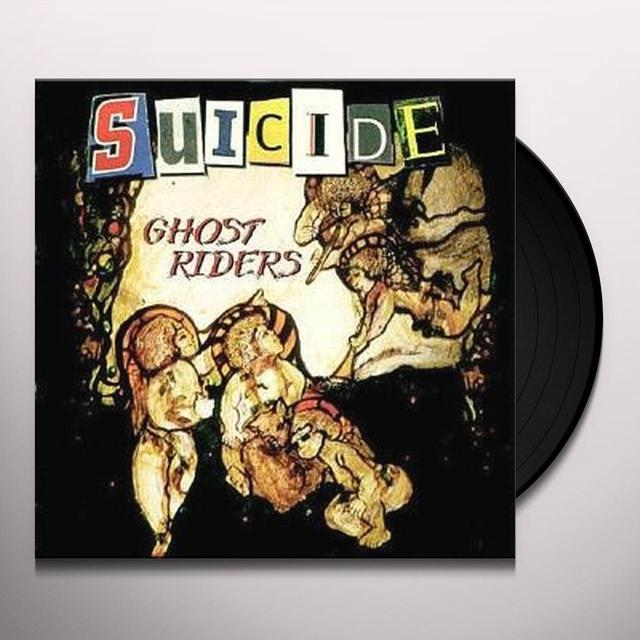 Suicide GHOST RIDERS Vinyl Record