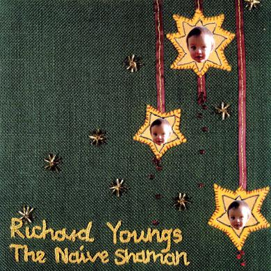 Richard Youngs NAIVE SHAMAN Vinyl Record