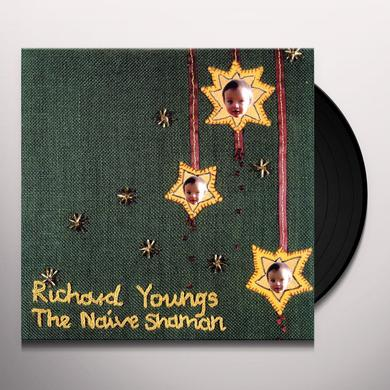 Richard Youngs NAIVE SHAMAN Vinyl Record