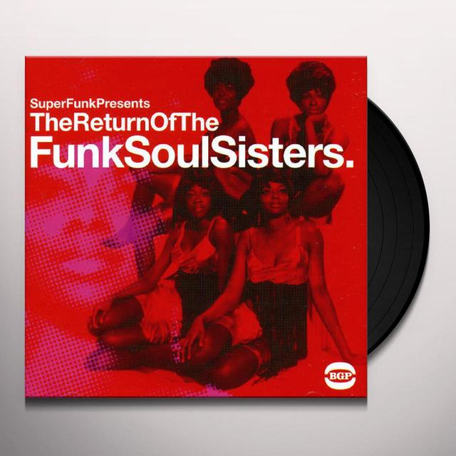 Return Of The Funk Soul Sisters / Various (Uk) RETURN OF THE FUNK SOUL SISTERS / VARIOUS Vinyl Record