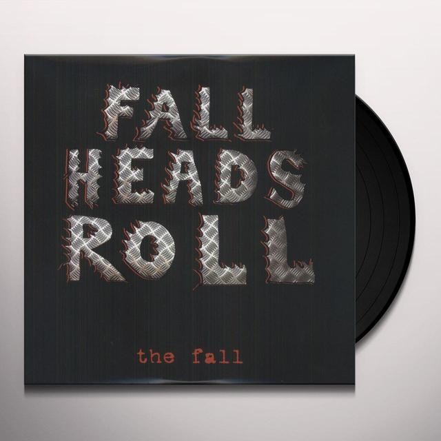 FALL HEADS ROLL Vinyl Record - Gatefold Sleeve, 180 Gram Pressing