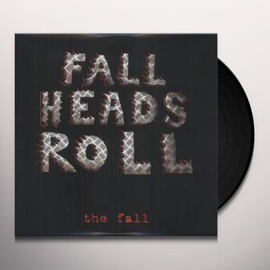 FALL HEADS ROLL Vinyl Record - Gatefold Sleeve, 180 Gram Pressing