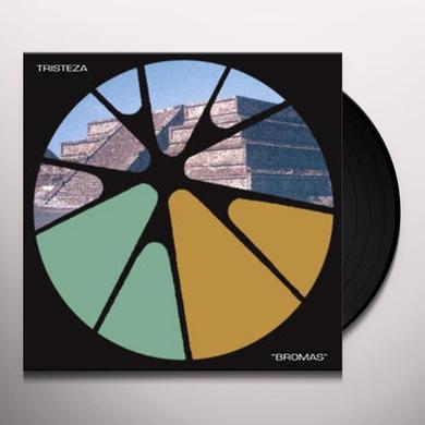 Tristeza BROMAS Vinyl Record