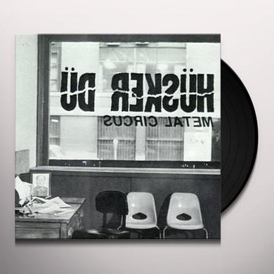 Hüsker Dü METAL CIRCUS Vinyl Record