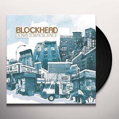 Blockhead DOWNTOWN SCIENCE Vinyl Record