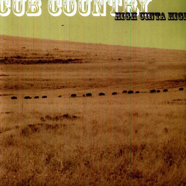 Cub Country HIGH UINTA HIGH (Vinyl)