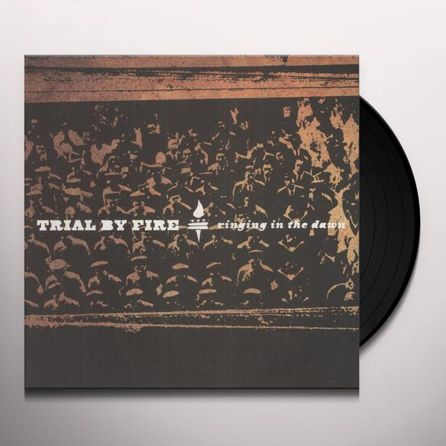 Trial By Fire RINGING IN THE DAWN Vinyl Record