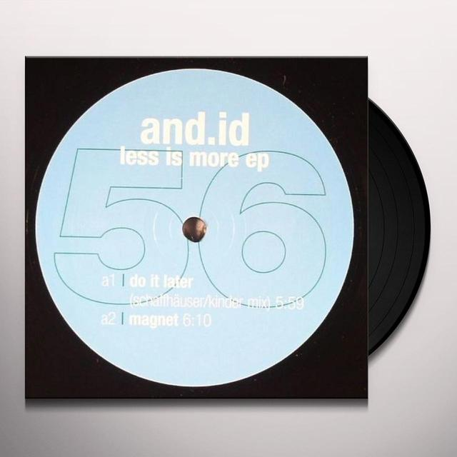 And.Id LESS IS MORE (EP) Vinyl Record