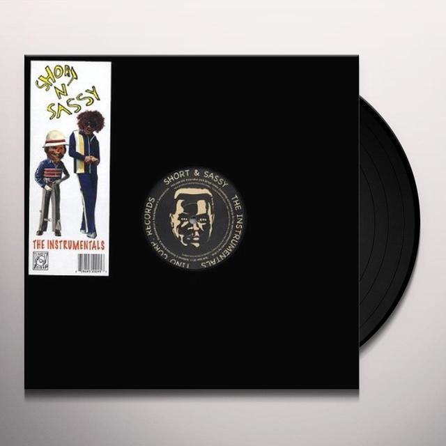 Short N Sassy INSTRUMENTALS Vinyl Record