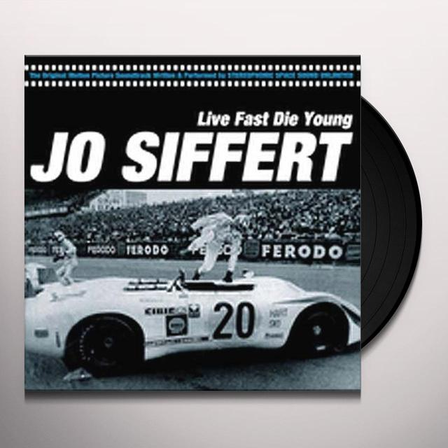 Stereophonic Space Sound Unlimited JO SIFFERT: LIVE FAST DIE YOUNG Vinyl Record