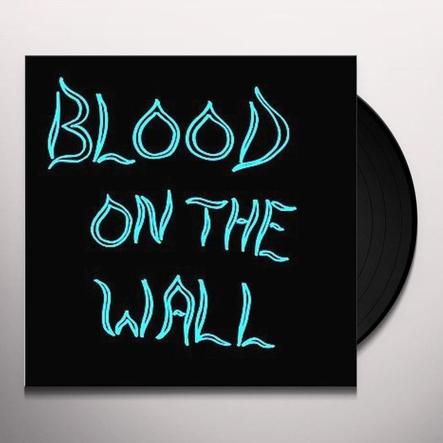 BLOOD ON THE WALL (Vinyl)