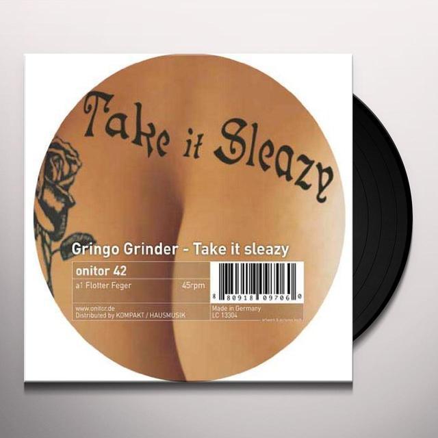 Gringo Grinder TAKE IT SLEAZY (EP) Vinyl Record