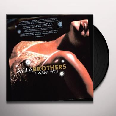 Avila Brothers I WANT YOU (X3) / IT'S OVER NOW (X3) Vinyl Record