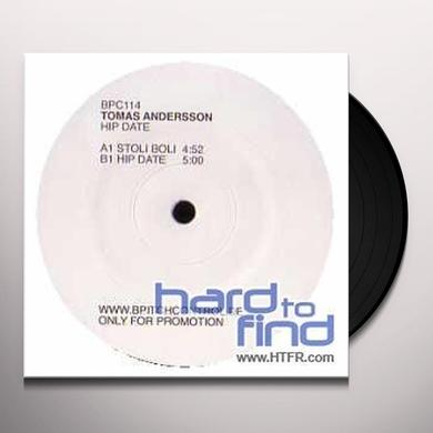 Tomas Andersson HIP DATE (EP) Vinyl Record