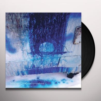 Talkdemonic MUTINY SUNSHINE Vinyl Record