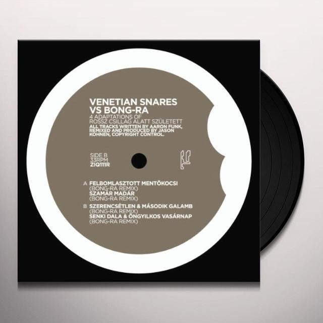 Venetian Snares Vs Bong-Ra 4 ADAPTATIONS OF ROSSZ CSILLAG ALATT SZULETETT Vinyl Record