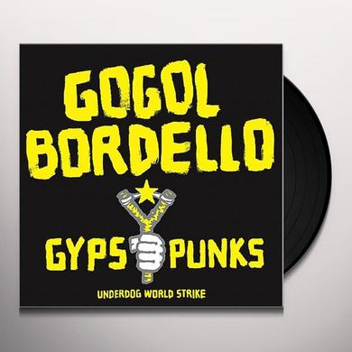 Gogol Bordello GYPSY PUNKS UNDERDOG WORLD STRIKE Vinyl Record