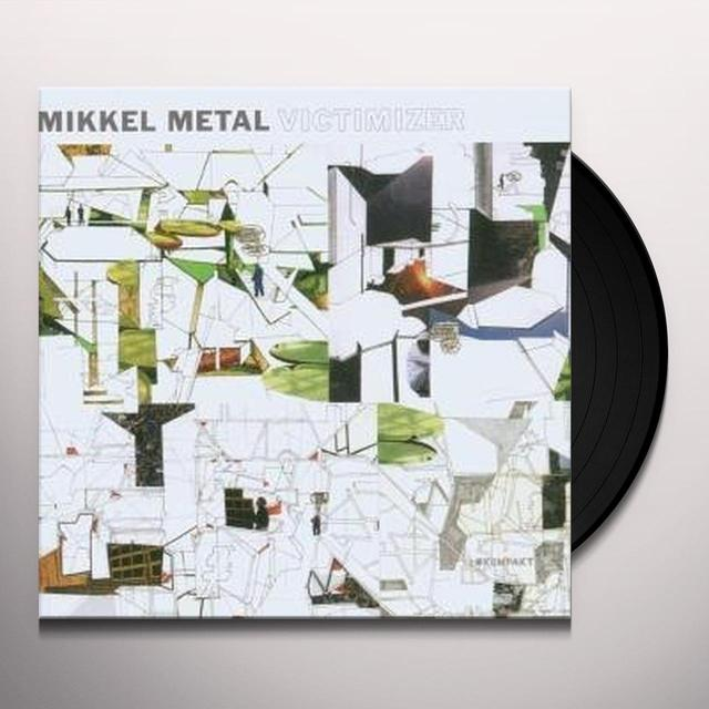 Mikkel Metal VICTIMIZER Vinyl Record
