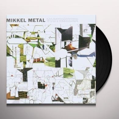 Mikkel Metal VICTIMIZER (EP) Vinyl Record