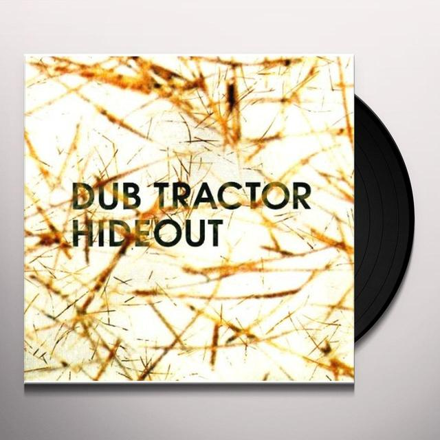 Dub Tractor HIDEOUT Vinyl Record