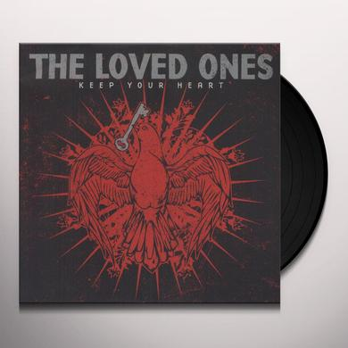 Loved Ones KEEP YOUR HEART Vinyl Record