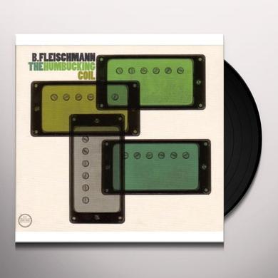B Fleischmann HUMBUCKING COIL Vinyl Record