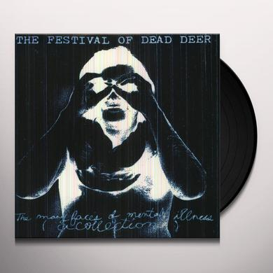 Festival Of Dead Deer MANY FACES OF MENTAL Vinyl Record