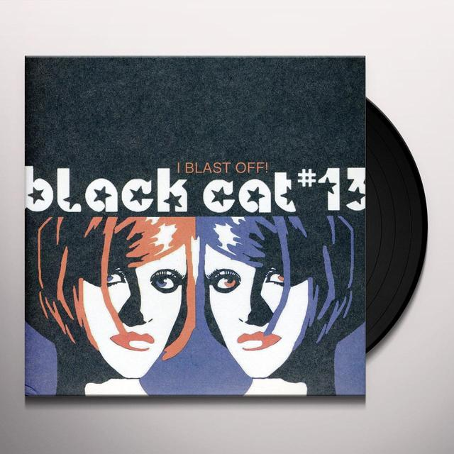 Black Cat #13 I BLAST OFF Vinyl Record