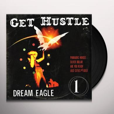 Get Hustle DREAM EAGLE (EP) Vinyl Record