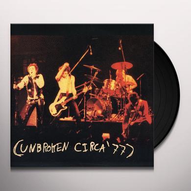 Unbroken CIRCA 77 Vinyl Record