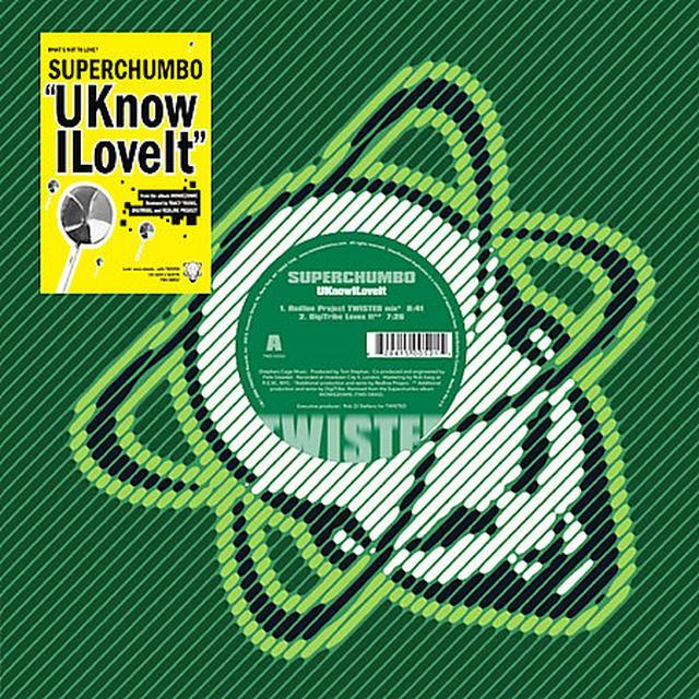 Superchumbo U KNOW I LOVE IT Vinyl Record