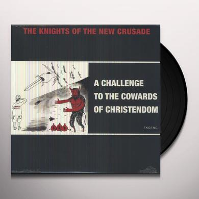 Knights Of The New Crusade CHALLENGE TO THE COWARDS OF CHRISTENDOM Vinyl Record