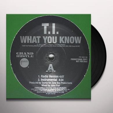 T.I. WHAT YOU KNOW Vinyl Record